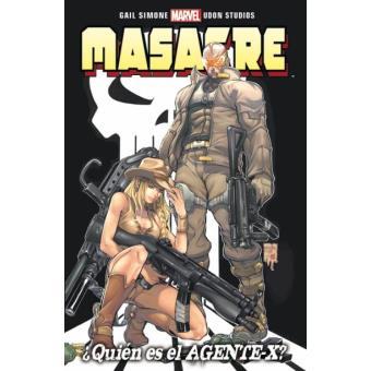 Masacre 1. ¿Quién es el agente X? 100% Marvel