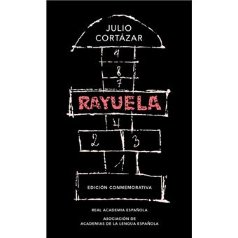 Rayuela - Edición conmemorativa de la RAE y la ASALE