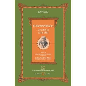 Correspondencia -  Volumen III 1876-1883