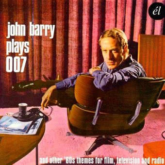 John Barry Plays 007 and other 60s Themes for Film, Television and Radio B.S.O.