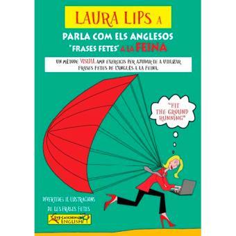 Laura Lips a Parla com els anglesos Frases Fetes a la Feina