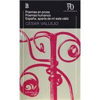 Poemas en prosa. Poemas humanos. España, aparta de mi este cáliz