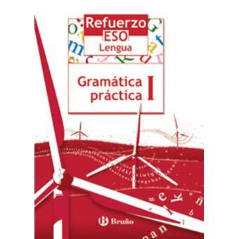 Refuerzo Lengua ESO Gramática práctica I