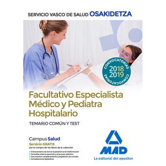 Facultativos Especialistas Médicos y Pediatras hospitalarios de Osakidetza - Temario común y test