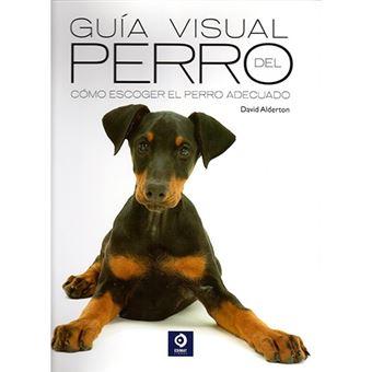 Guía visuales del perro - Cómo escoger el perro adecuado