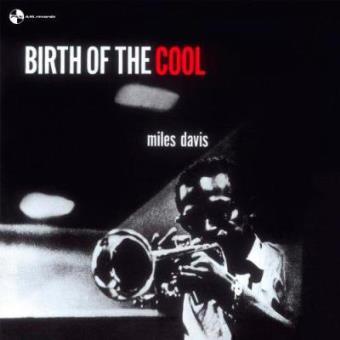 Birth Of The Cool - Vinilo