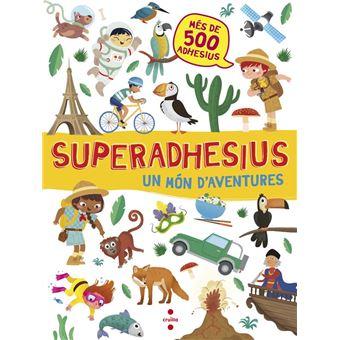 Superadhesius: Un Món d'Aventures