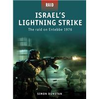 Israels Lightning Strike - The Raid on Entebbe 1976 (Raid 02)