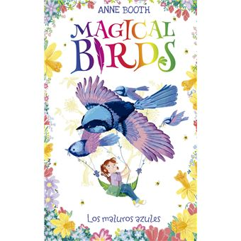 Magical Birds 3. Los maluros azules