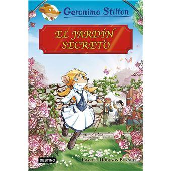 Grandes historias Stilton: El jardín secreto