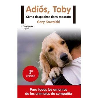 ¡Adiós, Toby!