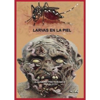 Larvas en la piel