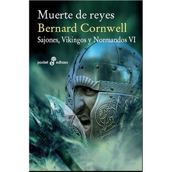 Muerte de reyes. Sajones, Vikingos y Normandos 6