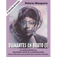 Diamantes en bruto I. Segunda edición revisada