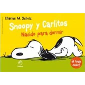 Snoopy y Carlitos 5 Nacido para dormir