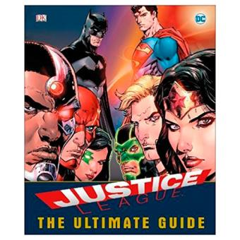 DC Comics. Justice League:  The Ultimate Guide