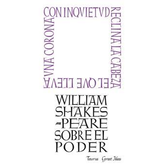 Great ideas 7. Shakespeare sobre el poder