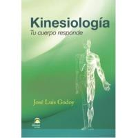 Kinesiología, tu cuerpo responde