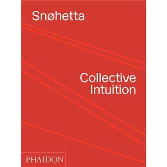 Snohetta - Collective Intuition