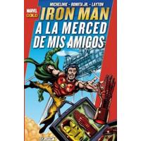 Iron Man. A la merced de mis amigos. Marvel Gold