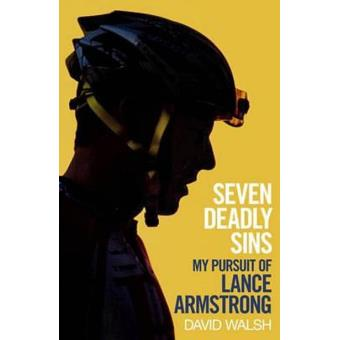 Seven deadly sins. Lance Armstrong