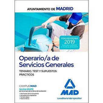 Operario/a de Servicios Generales del Ayuntamiento de Madrid - Temario, test y supuestos prácticos