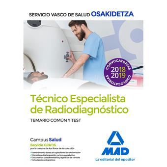 Técnicos Especialistas de Radiodiagnóstico de Osakidetza - Temario común y test