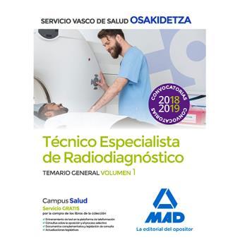 Técnico Especialista de Radiodiagnóstico de Osakidetza - Temario general volumen 1
