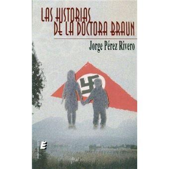 Las historias de la doctora Braun