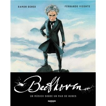 Beethoven - Un músico sobre un mar de nubes