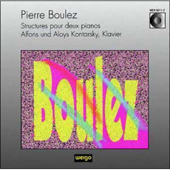 Pierre Boulez - Alfons and Aloys Kontarsky Alfons Und Aloys Kontarsky Structures Pour Deux Pianos