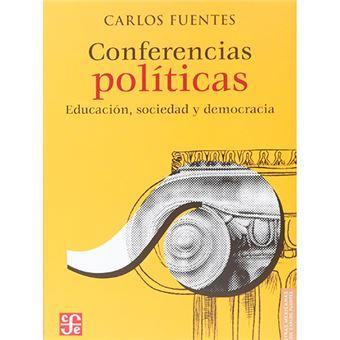 Conferencias políticas - Educación, sociedad y democracia