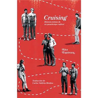 Cruising - Historia íntima de un pasatiempo radical