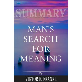 Summary Of Man's Search For Meaning By Viktor E. Frankl - -5% En Libros