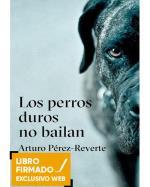 Los perros duros no bailan - Libro Firmado