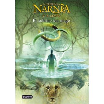 El sobrino del mago. Crónicas de Narnia