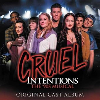 Cruel Intentions: The '90s Musical B.S.O.