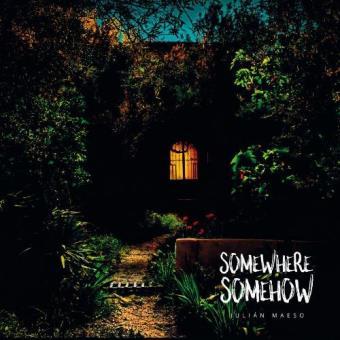 Somewhere Somehow - Vinilo