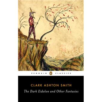 The Dark Eidolon and Other Fantasies