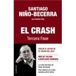 El crash - Tercera fase