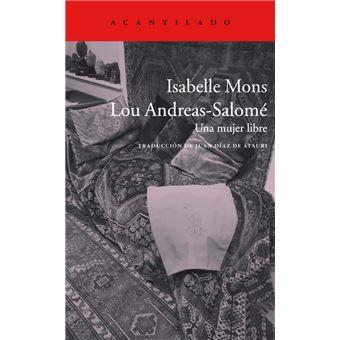 Lou Andreas-Salomé - Una mujer libre