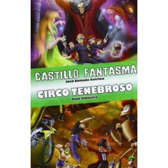 9424cc949 Castillo fantasma + circo tenebroso