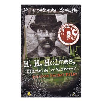 H H Holmes El Hotel De Los Horrores 5 En Libros Fnac