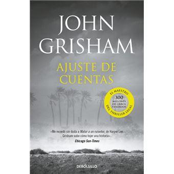 Ajuste De Cuentas John Grisham 5 En Libros Fnac