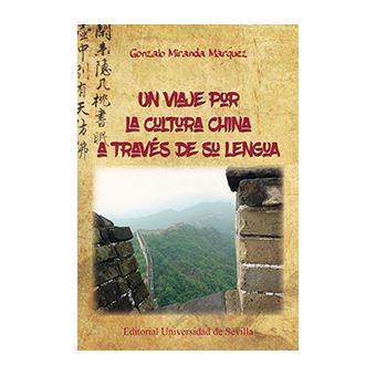 Un viaje por la cultura china a través de su lengua