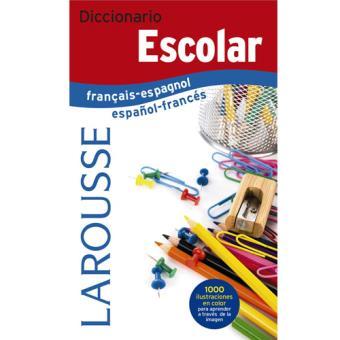 Diccionario Larousse Escolar français-espagnol / español-francés