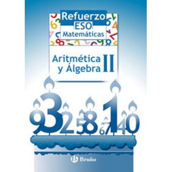 Refuerzo Matemáticas ESO Aritmética y álgebra II