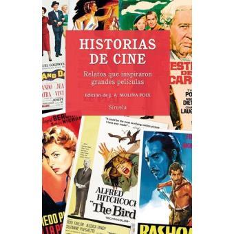 Historias de cine: Relatos que inspiraron grandes películas