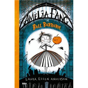 Amèlia Fang I el Ball Barbàric