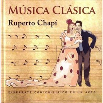 Chapí: Música clásica + Libro